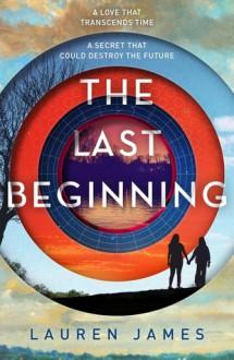 The Last Beginning - Lauren James