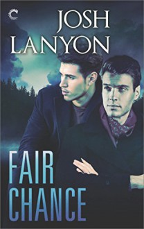 Fair Chance - Josh Lanyon