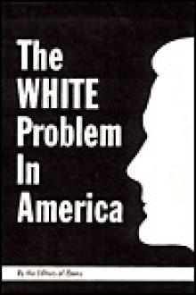 White Problem in America - Ebony.