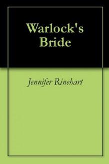 Warlock's Bride - Jennifer Rinehart