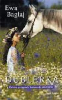 Dublerka - Ewa Bagłaj