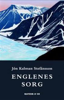 Englenes Sorg - Jón Kalman Stefánsson