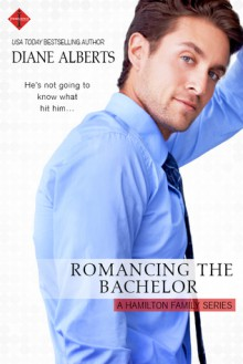 Romancing the Bachelor - Diane Alberts