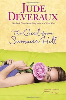 The Girl from Summer Hill: A Summer Hill Novel - Jude Deveraux