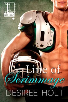 Line of Scrimmage (Game On Book 2) - Desiree Holt