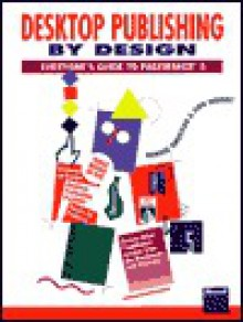 Desktop Publishing by Design - Ronnie Shushan, Don Wright