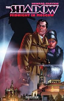 The Shadow: Midnight in Moscow - Howard Chaykin, Howard Chaykin