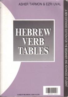 Hebrew Verb Tables - Asher Tarmon