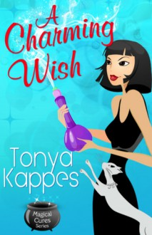 A Charming Wish - Tonya Kappes