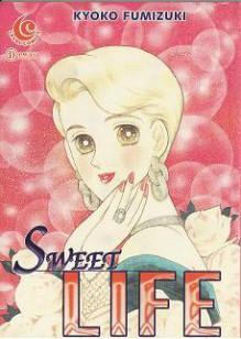 Sweet Life - Kyoko Fumizuki