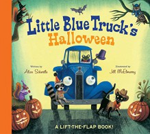 Little Blue Truck's Halloween - Alice Schertle, Jill McElmurry