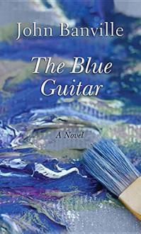 The Blue Guitar (Center Point Large Print) - John Banville