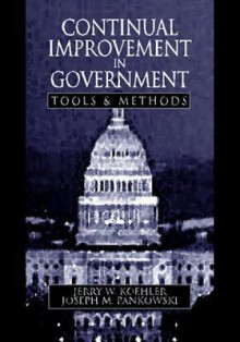 Continual Improvement in Government Tools and Methods - Jerry W. Koehler