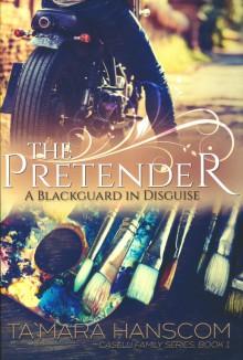 The Pretender: A Blackguard in Disguise by - Ta Mara Hanscom