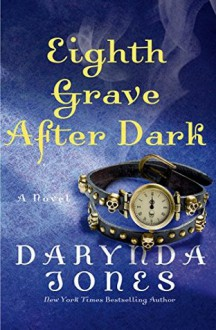Eighth Grave After Dark - Darynda Jones