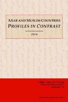 Arab and Muslim Countries: Profiles in Contrast - Diana Dougan