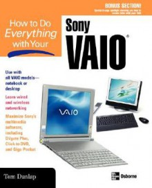 How to Do Everything with Your Sony Vaio (R) - Jon Chappel, Jon Chappel