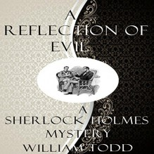 A Reflection of Evil - William Todd