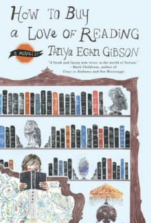 How to Buy a Love of Reading [With Earbuds] - Tanya Egan Gibson, Renée Raudman