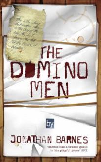 The Domino Men - Jonathan Barnes