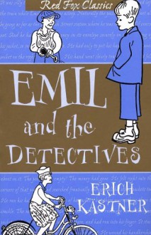 Emil and the Detectives - Erich Kästner, Walter Trier