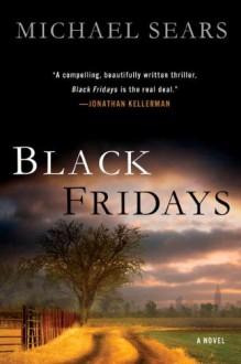 Black Fridays - Michael Sears