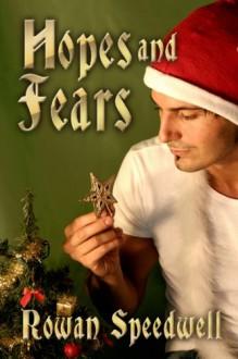 Hopes and Fears - Rowan Speedwell