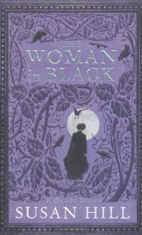 The Woman In Black - Susan Hill