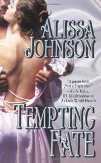 Tempting Fate (Leisure Historical Romance) - Alissa Johnson