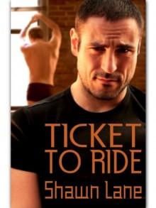 Ticket to Ride - Shawn Lane