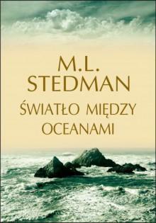 Światło między oceanami - M.L. Stedman
