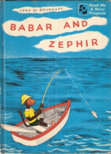 Babar and Zephir & the Tale of Squirrel Nutkin - jean brunhoff