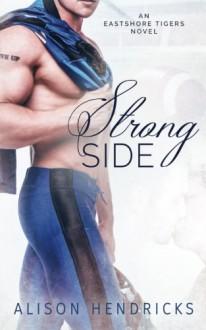 Strong Side - Alison Hendricks