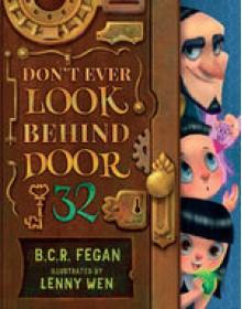 Don't Ever Look Behind Door 32 - Lenny Wen,B.C.R. Fegan
