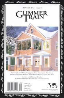 Glimmer Train Stories #85 (Winter, 2013) - Susan Burmeister-Brown