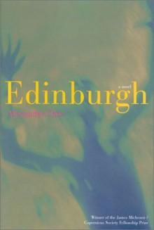 Edinburgh by Chee, Alexander (2001) Hardcover - Alexander Chee