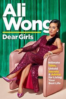 Dear Girls - Ali Wong
