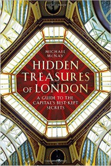 Hidden Treasures of London - Michael McNay