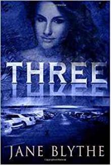 Three (Count to Ten) (Volume 3) - Jane Blythe
