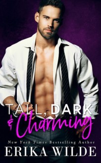 Tall, Dark and Charming - Erika Wilde