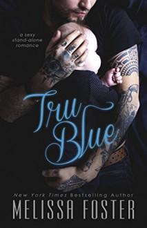 Tru Blue - Melissa Foster