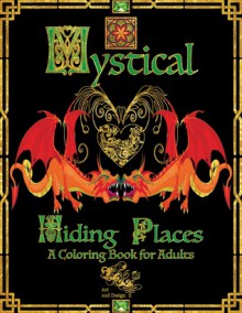 Mystical Hiding Places: A Coloring Book for Adults - Dr. Sandra Rhodes
