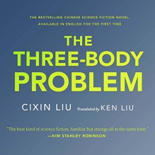 The Three-Body Problem - Cixin Liu, Luke Daniels