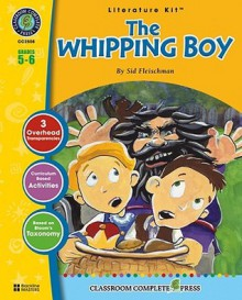 The Whipping Boy LITERATURE KIT - Marie-Helen Goyetche