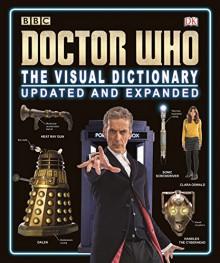Doctor Who: The Visual Dictionary - Jason Loborik, Neil Corry, Andrew Darling, Kerrie Dougherty, David John