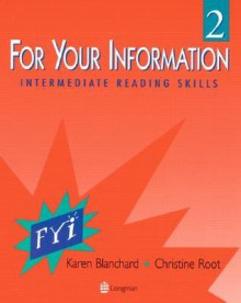 For Your Information 2 with Longman Dictionary of American English CD-ROM - Karen Blanchard