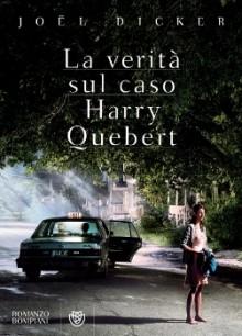 La verità sul caso Harry Quebert - Joël Dicker, Vincenzo Vega