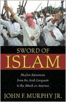 Sword of Islam - John F. Murphy Jr.