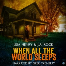 While All The World Sleeps - Lisa Henry & J. A. Rock