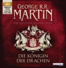 Die Königin der Drachen (A Song of Ice and Fire #3.2) - George R.R. Martin